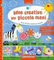 Idee Creative per Piccole Mani