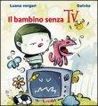 Il Bambino Senza TV