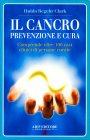 Il Cancro Prevenzione e Cura