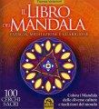 Il Libro dei Mandala - Energia Meditazione e Guarigione