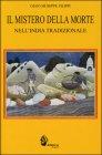 Il Mistero della Morte nell'India Tradizionale