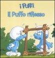 I Puffi - Il Puffo Riflesso