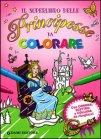 Il Superlibro delle Principesse da Colorare