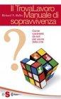 Il TrovaLavoro - Manuale di sopravvivenza (eBook)
