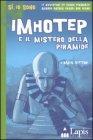 Imhotep e il Mistero della Piramide