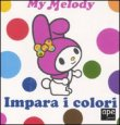 Impara i Colori - My Melody