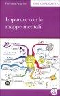 Imparare con le Mappe Mentali