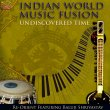 Undiscovered Time - Indian World Music Fusion