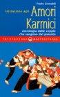 Iniziazione agli Amori Karmici