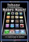 Iphone Money Maker (eBook)
