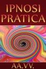 Ipnosi Pratica (eBook)