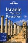 Lonely Planet - Israele e i Territori Palestinesi