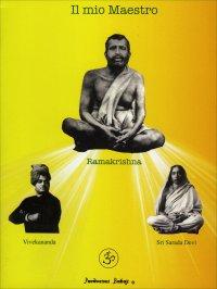 IL MIO MAESTRO di Ramakrishna, Swami Vivekananda