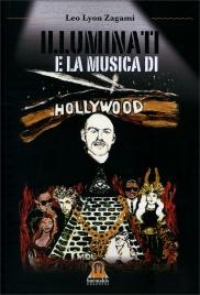 ILLUMINATI E LA MUSICA DI HOLLYWOOD di Leo Lyon Zagami