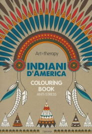 ART THERAPY - INDIANI D'AMERICA Colouring book - Anti-stress
