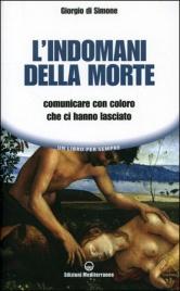 L'INDOMANI DELLA MORTE Comunicare con coloro che ci hanno lasciato di Giorgio Di Simone