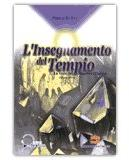L'INSEGNAMENTO DEL TEMPIO - VOLUME PRIMO La voce del Maestro Hilarion di Francia La Due