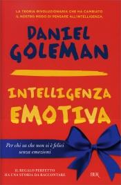 INTELLIGENZA EMOTIVA Che cos'è e perché può renderci felici di Daniel Goleman