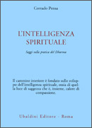 L'INTELLIGENZA SPIRITUALE Saggi sulla pratica del Dharma di Corrado Pensa