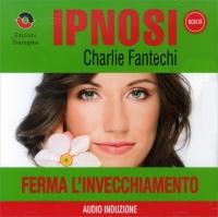 FERMA L'INVECCHIAMENTO (IPNOSI VOL.16)