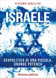 ISRAELE di Giacomo Gabellini
