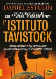 L'ISTITUTO TAVISTOCK L'organismo occulto che governa le nostre menti di Daniel Estulin