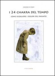 I 24 Chakra del Tempo (eBook)