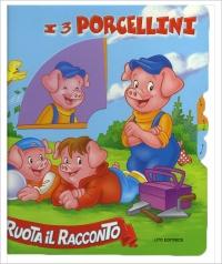 Ruota Il Racconto - I 3 Porcellini