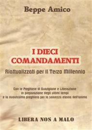 I Dieci Comandamenti Riattualizzati per il Terzo Millennio (eBook)