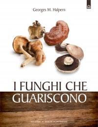 I Funghi che Guariscono (eBook)