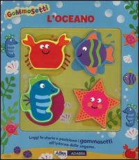 I Gommosetti - L'Oceano