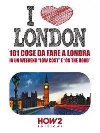 I Love London! (eBook)