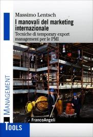 I Manovali del Marketing Internazionale
