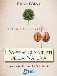 I Messaggi Segreti della Natura (eBook)