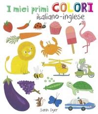 I MIei Primi Colori: Italiano - Inglese
