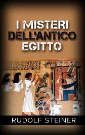 I Misteri dell'Antico Egitto (eBook)