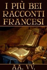 I Più Bei Racconti Francesi (eBook)