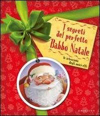I Segreti del Perfetto Babbo Natale