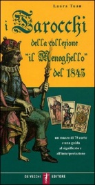"""I Tarocchi della Collezione """"Il Meneghello"""" del 1845"""