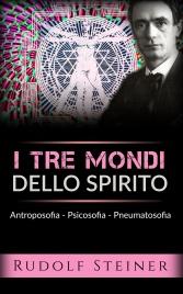 I Tre Mondi dello Spirito (eBook)