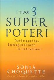 I Tuoi 3 Super Poteri (eBook)