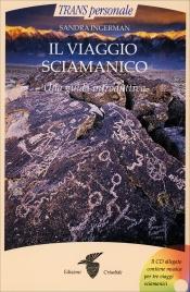 Il Viaggio Sciamanico (con CD allegato)