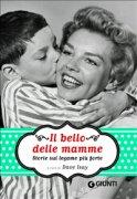 Il Bello delle Mamme (eBook)