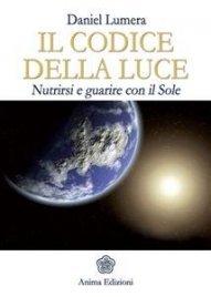 Daniel lumera il codice della luce ebook fandeluxe Image collections