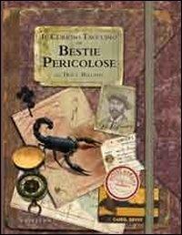 Il Curioso Taccuino di Bestie Pericolose del Dott. Bellamy
