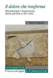 Il Dolore Che Trasforma (eBook)