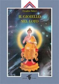 Il Gioiello nel Loto (eBook)