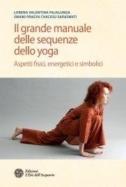Il Grande Manuale delle Sequenze dello Yoga (eBook)