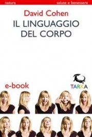 Il Linguaggio del Corpo (eBook)