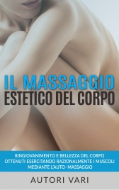Il Massaggio Estetico del Corpo (eBook)